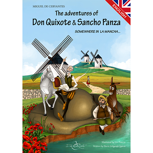 The adventures of Don Quixote and Sancho Panza